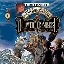 Deadweather and Sunrise: The Chronicles of Egg, Book 1 (       UNABRIDGED) by Geoff Rodkey Narrated by Fred Berman
