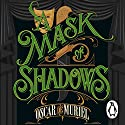 A Mask of Shadows: Frey & McGray, Book 3 Audiobook by Oscar de Muriel Narrated by Andy Secombe