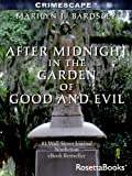 img - for After Midnight in the Garden of Good and Evil (Crimescape) book / textbook / text book
