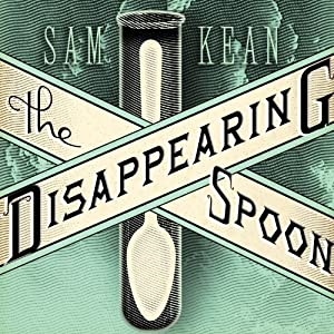 The Disappearing Spoon Audiobook