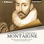 The Complete Essays of Montaigne | Michel Eyquem de Montaigne,Donald M. Frame (translator)