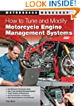How to Tune and Modify Motorcycle Eng...