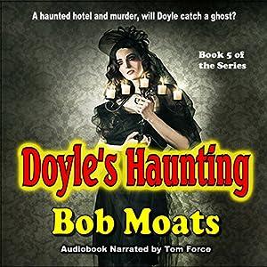 Doyle's Haunting Audiobook