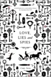 Love, Lies and Spies: A Swoon Novel (...