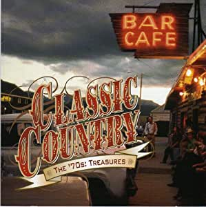 Classic Country: The '70s Treasures