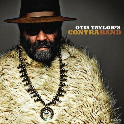 Otis Taylor - Contraband