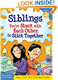 Siblings: You're Stuck with Each Other, So Stick Together (Laugh & Learn)