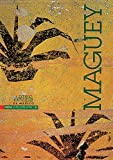 img - for Artes de Mexico # 51. Maguey / Maguey (Spanish Edition) book / textbook / text book