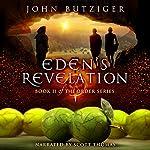 Eden's Revelation: The Order Series, Book 2 | John Butziger