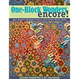 One-Block Wonders Encore!: New Shapes, Multiple Fabrics, Out-of-this-World Quiltsby Maxine Rosenthal