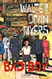 Bad Boy: A Memoir (0060295236) by Myers, Walter Dean