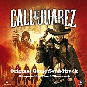 Call of Juarez (Original Game Soundtrack)