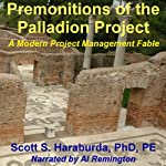 Premonitions of the Palladion Project | Scott Haraburda