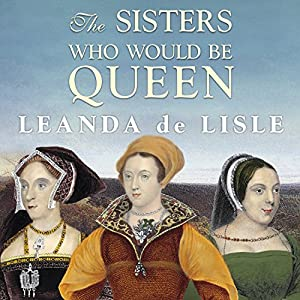 The Sisters Who Would be Queen Audiobook