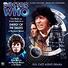 Doctor Who - Energy of the Daleks Audiobook by Nicholas Briggs Narrated by Tom Baker, Louise Jameson