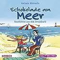 Schokolade am Meer: Vorlesegeschichten Hörbuch von Antonia Michaelis Gesprochen von: Friedhelm Ptok