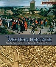 The Western Heritage Volume B by Kagan