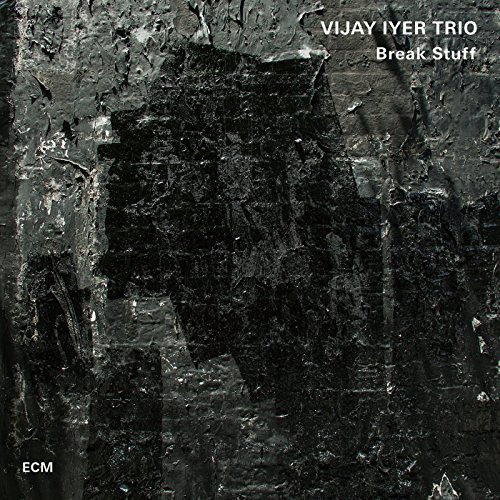 Vijay Iyer Trio-Break Stuff-CD-FLAC-2015-DeVOiD