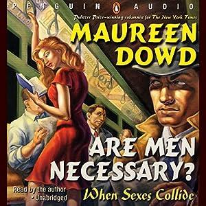 Are Men Necessary? Audiobook