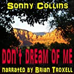 Don't Dream of Me | Sonny Collins