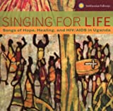 Singing for Life: Songs of Hope, Healing Various