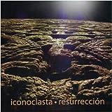 Resurreccion by ICONOCLASTA (2009-07-31?