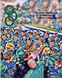 One Town, One Team, One Dream by Monrovia High School (2016-01-12)
