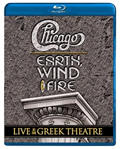 Chicago with Earth, Wind, & Fire: Live at the Greek Theatre [Blu-ray]