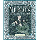 The Secret History of Mermaids and Creatures of the Deepby Professor Ari Berk