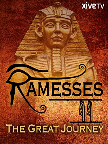 Rameses II: The Great Journey