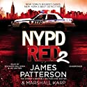 NYPD Red 2 Audiobook by James Patterson Narrated by Edoardo Ballerini, Jay Snyder
