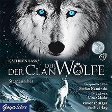 Sternenseher (Der Clan der Wölfe 6) Hörbuch von Kathryn Lasky Gesprochen von: Stefan Kaminski