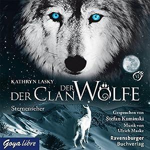 Sternenseher (Der Clan der Wölfe 6) Hörbuch