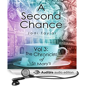 A Second Chance: The Chronicles of St Mary's, Book 3 (Unabridged)