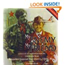 My Enemy, My Friend, a story of reconciliation from the Vietnam War