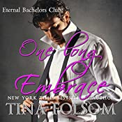 One Long Embrace: Eternal Bachelors Club, Book 5 | Tina Folsom