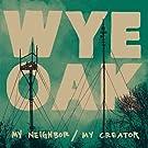 My Neighbor / My Creator