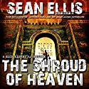 The Shroud of Heaven: Nick Kismet Adventures, Book 1 Audiobook by Sean Ellis Narrated by Jeffrey S. Fellin