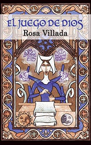 Portada del libro El juego de Dios de Rosa Villada Casaponsa