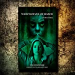 Werewolves of Shade: Beautiful Immortals, Book 3 | Tim O'Rourke