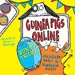 Bunny Trouble: Guinea Pigs Online, Book 4 | Jennifer Gray,Amanda Swift