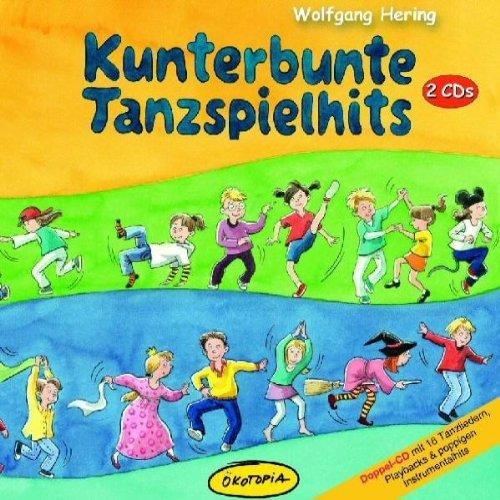 HERING,WOLFGANG/ZACHMANN,HELGA KUNTERBUNTE TANZSPIELHITS