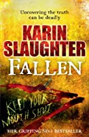 Fallen (The Will Trent Series Book 5)