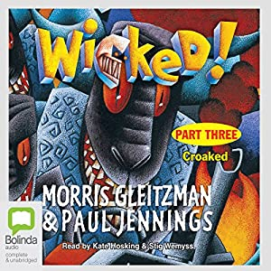 Wicked! Part Three Audiobook