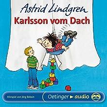 Karlsson vom Dach Hörspiel von Astrid Lindgren Gesprochen von: Monika Berg, Ado Riegler, Sascha Hehn