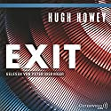 Exit (Silo 3) Audiobook by Hugh Howey Narrated by Peter Bieringer