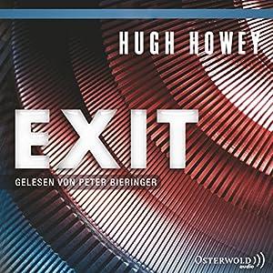 Exit (Silo 3) (       ungekürzt) von Hugh Howey Gesprochen von: Peter Bieringer