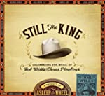 Still the King: Celebrating the Music...