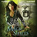 Magic Shifts: Kate Daniels, Book 8 Audiobook by Ilona Andrews Narrated by Renee Raudman