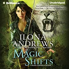 Magic Shifts: Kate Daniels, Book 8 (       UNABRIDGED) by Ilona Andrews Narrated by Renee Raudman